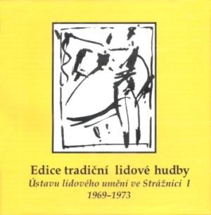 EDICE TRADIČNÍ LIDOVÉ HUDBY I.